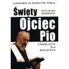 Święty Ojciec Pio Cyrenejczyk dla wszystkich. Oficjalna biografia