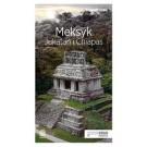 Meksyk. Jukatan i Chiapas. Travelbook (wyd. 2018)