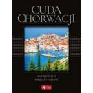 Cuda Chorwacji Najpiękniejsze miejsca i zabytki (wersja exclusive)