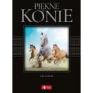 Piękne konie. Atlas ras (exclusive)