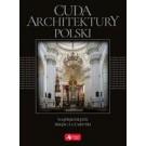 Cuda architektury Polski Najpiękniejsze miejsca i zabytki (wersja exclusive)