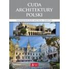 Cuda architektury Polski Najpiękniejsze miejsca i zabytki
