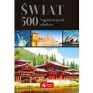 Świat 500 najpiękniejszych zabytków (wersja exclusive)
