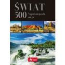 Świat 500 najpiękniejszych miejsc (wersja exclusive)