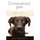 Zrozumieć psa. Jak być jego lepszym przyjacielem (wyd. 2018)