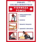 Pierwsza pomoc. Utrata przytomności, zranienia, złamania i skręcenia, oparzenia odmrożenia nr 119