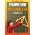 Sprawdziany. Matematyka. Klasa IV