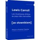 Aventures d'Alice au pays des merveilles - Alicja w Krainie Czarów z podręcznym słownikiem francusko-polskim