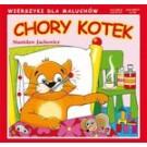 Chory kotek. Wierszyki dla Maluchów Nr 110 (wyd. 2018)