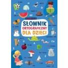 Słownik ortograficzny dla dzieci Klasy 1-3