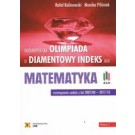 Olimpiada o Diamentowy Indeks AGH. MATEMATYKA. Rozwiązania zadań z lat 2007/08–2017/18 (wyd. 2018)