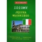 Idiomy języka włoskiego. Tłumaczenie komentarz przykładowe użycia