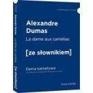 La dame aux camelias - Dama kameliowa z podręcznym słownikiem francusko-polskim. Poziom B1/B2