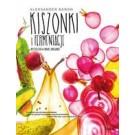 Kiszonki i fermentacje. Bestseller w nowej odsłonie