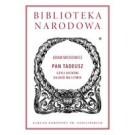 Pan Tadeusz czyli Ostatni zajazd na Litwie. Historia szlachecka z roku 1811 i 1812 we dwunastu księgach wierszem