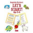 Angielski dla dzieci. Let's Start! Age 5–6