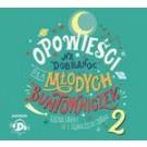 Opowieści na dobranoc dla młodych buntowniczek 2 (audiobook)