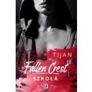 Fallen Crest Tom 3. Szkoła