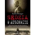 """Sędzia w Auschwitz. Sędzia SS Konrad Morgen i jego walka z korupcją oraz """"nielegalnymi"""" morderstwami w obozach koncentracyjnych"""