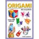 Origami dla wszystkich. Ponad 100 naklejek. Cuda z papieru (wyd. 2018)