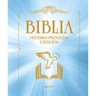 Biblia. Historia przyjaźni z Bogiem