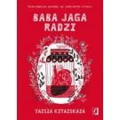 Baba Jaga radzi. Nieziemskie porady na codzienne troski