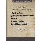 Fontes. Prace wybrane z dziejów średniowiecza i nauk pomocniczych historii