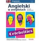 Angielski w anegdotach. Celebrities