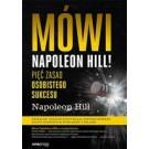 Mówi Napoleon Hill! Pięć zasad osobistego sukcesu