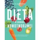 Dieta w chorobie nowotworowej (wyd. 2018)