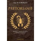 Pretorianie. Rozkwit i upadek rzymskiej gwardii cesarskiej
