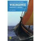 Kieszonkowa historia. Wikingowie. Najeźdźcy z morza