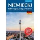 Niemiecki. 1000 najważniejszych słów. Poziom A1-A2