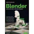 Blender. Architektura i projektowanie (wyd. 2/2018)