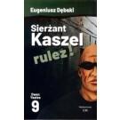 Sierżant Kaszel rulez! Tom 9