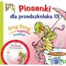 Piosenki dla przedszkolaka 13. Ding Dong i inne angielskie przeboje + CD