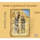 Tomek w grobowcach faraonów (audiobook)