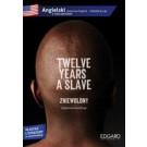 Twelve years a slave / Zniewolony. Angielski z ćwiczeniami. Poziom B1-B2