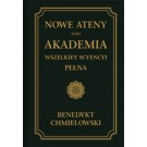 Nowe Ateny, albo Akademia wszelkiey scyencyi pełna. Część pierwsza.