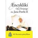 Encykliki Ojca Świętego św. Jana Pawła II 40. Rocznica pontyfikatu