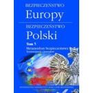Bezpieczeństwo Europy Bezpieczeństwo Polski Tom 5