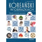 Koreański w obrazkach. Słownik,rozmówki,gramatyka