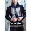 Życie po meczu. Formy wykorzystania kapitału społecznego kibiców piłkarskich w Polsce