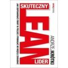 Skuteczny lider lean. Jak usprawniać firmy w Polsce i pomagać im więcej zarabiać