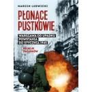 Płonące pustkowie Warszawa od upadku powstania do stycznia 1945