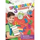 Sprawdziany 3-klasisty. Język polski, matematyka. Sprawdź, co dziecko powinno wiedzieć na zakończenie trzeciej klasy szkoły podstawowej