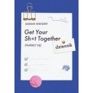Get Your Sh*t Together Ogarnij się! Dziennik