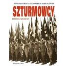 Szturmowcy Nowa historia nazistowskich oddziałów SA