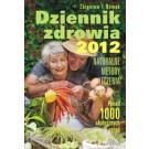 Dziennik zdrowia 2012. Naturalne metody leczenia