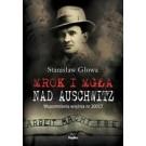 Mrok i mgła nad Auschwitz Wspomnienia więźnia nr 20017